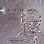 Khachaturian: Gayaneh Suite; Piano Concerto; The Valencian Widow Suite by Various Artists