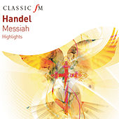 Handel: Messiah Highlights by Various Artists