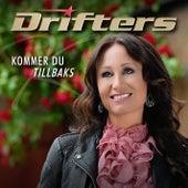 Kommer du tillbaks by The Drifters