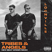 Tribes & Angels (feat. Muzi Mnisi) (New Beat Order Remix) by Locnville