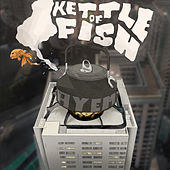 Kettle of Fish by Ay Em