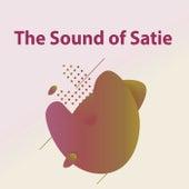The Sound of Satie by Erik Satie