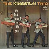 Last Month Of The Year de The Kingston Trio