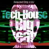 Tech-House BigBeats, Vol. 2 by Various Artists