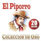 Colección De Oro - 20 Exitos by El Piporro