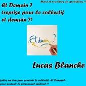 Et Demain ? de Lucas Blanche