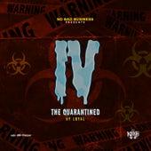 IV the Quarantined von The Loyal