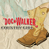 Country Girl by Doc Walker