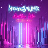Another Life (Caleb Shomo Remix) by Motionless In White