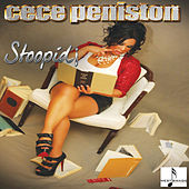 Stoopid by CeCe Peniston