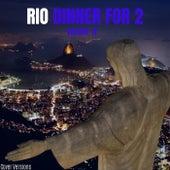 Rio Dinner for 2 - Volume IV de Various Artists