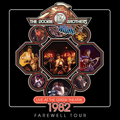 Live At The Greek Theater 1982 by The Doobie Brothers