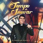 Tempo De Inovar (Ao Vivo) de Padre Reginaldo Manzotti