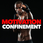 Motivation Confinement de Various Artists