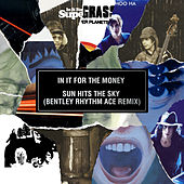 In It for the Money / Sun Hits the Sky (Bentley Rhythm Ace Remix) by Supergrass