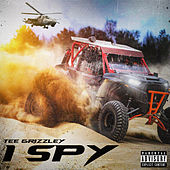 I Spy by Tee Grizzley