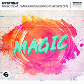 Magic (feat. Tim Morrison) (Bingo Players Edit) by Mystique