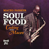 Cross The Track by Maceo Parker