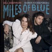 Miles Of Blue (feat. Robin Stjernberg) by Jill Johnson