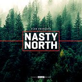 Nasty North by FLVR