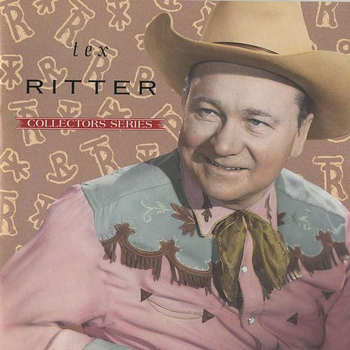 Capitol Collectors Series by Tex Ritter