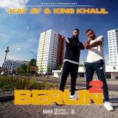 BERLIN 2 von King Khalil
