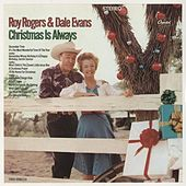 Christmas Is Always by Roy Rogers