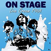 On Stage (Live Cream 1968) by Cream