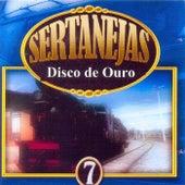 Sertanejas: Disco de Ouro, Vol. 7 de Vários Artistas