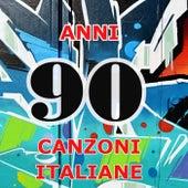 90  Anni Novanta - Canzoni italiane di Various Artists
