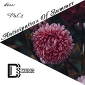 Anticipation of Summer, Vol.2 by Various Artists