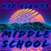 Middle School von K1d Asant3