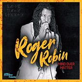 Mind over Matter von Roger Robin