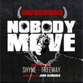 Nobody Move de Mossburg