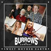 Sweet Mother Earth von Burrows and Company