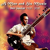 A Man and His Music (Ravi Sankar 1920 - 2020) de Ravi Shankar