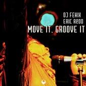 Move it, Groove it von Dj Fenix