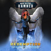 Redemption - War of the Damned - A Supernatural Action Adventure Opera, Book 8 (Unabridged) di Michael Todd
