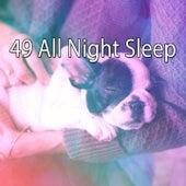 49 All Night Sle - EP by Sleepy Night Music