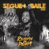 Segue o Baile - EP 2 (Ao Vivo) de Rennan da Penha