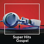 Super Hits Gospel by Various Artists