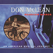 Rearview Mirror: An American Musical Journey di Don McLean