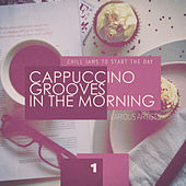 Cappuccino Grooves in the Morning - 1 de Various Artists