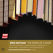 Eric Nathan: the space of a door by Boston Modern Orchestra Project