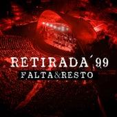 Retirada '99 (En Vivo) de Falta y Resto