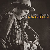 Memphis Rain by The HawtThorns