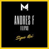 Sigue Así de Andres F