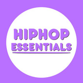 Hip Hop Essentials de Various Artists