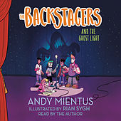 The Backstagers and the Ghost Light - The Backstagers, Book 1 (Unabridged) by Andy Mientus