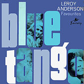 Blue Tango and Other Favourites by Leroy Anderson